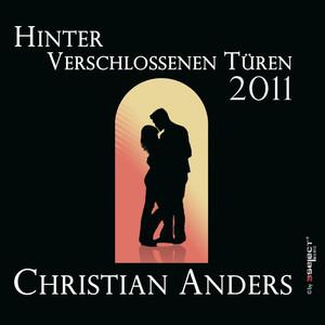 Christian Anders - Hinter verschlossenen Türen 2011 album