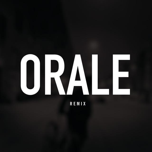 Orale (Remix)