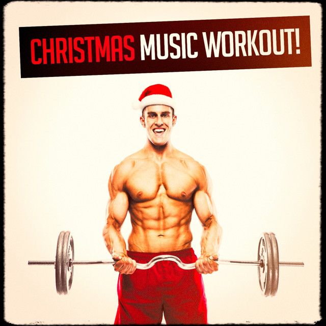 Christmas Music Workout!