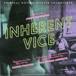 Inherent Vice  - Neil Young