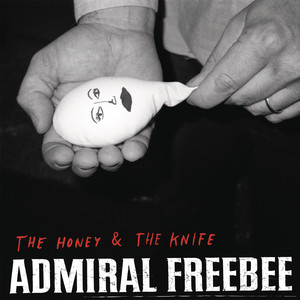 The Honey & The Knife album