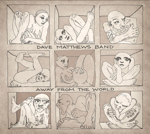 Away From The World  - Dave Matthews Band