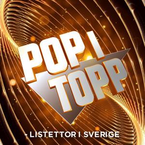 Pop i topp - Listettor i Sverige