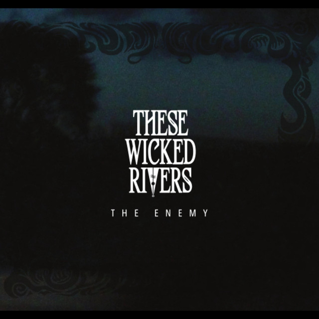 These Wicked Rivers tickets and 2018 tour dates