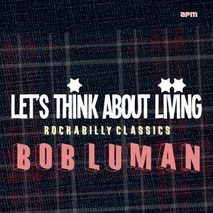 Let's Think About Livin' (Rockabilly Classics) album