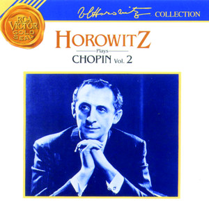 Horowitz Plays Chopin: Volume 2 - Chopin