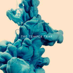 The Temper Trap (Deluxe)