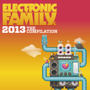 Electronic Family 2013 - The Compilation album