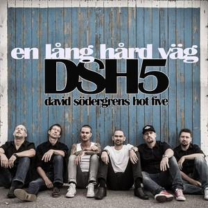 David Södergrens Hot Five, En Lång Hård Väg på Spotify