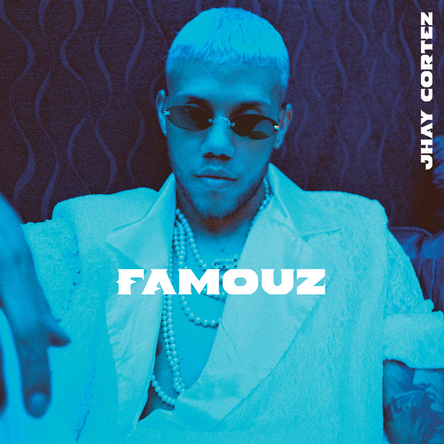 Album cover for Famouz by Jhay Cortez