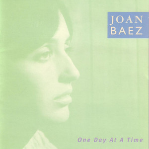 One Day At A Time - Joan Baez