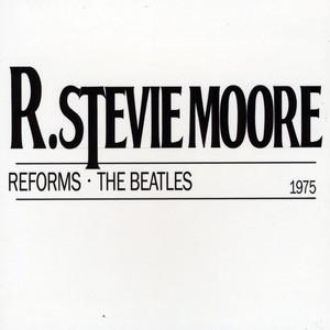 R. Stevie Moore Reforms the Beatles