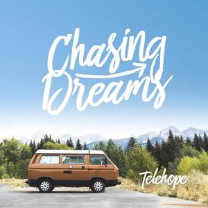 Chasing Dreams - Telehope