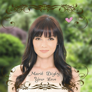 Your Love - Marie Digby