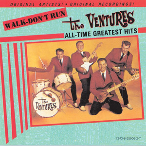 Walk Don't Run - All-Time Greatest Hits - The Ventures