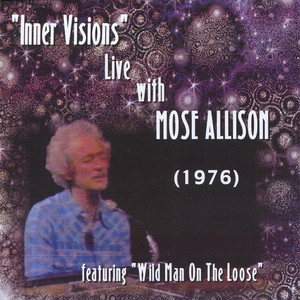 """""""Inner Visions"""" Live with Mose Allison album"""