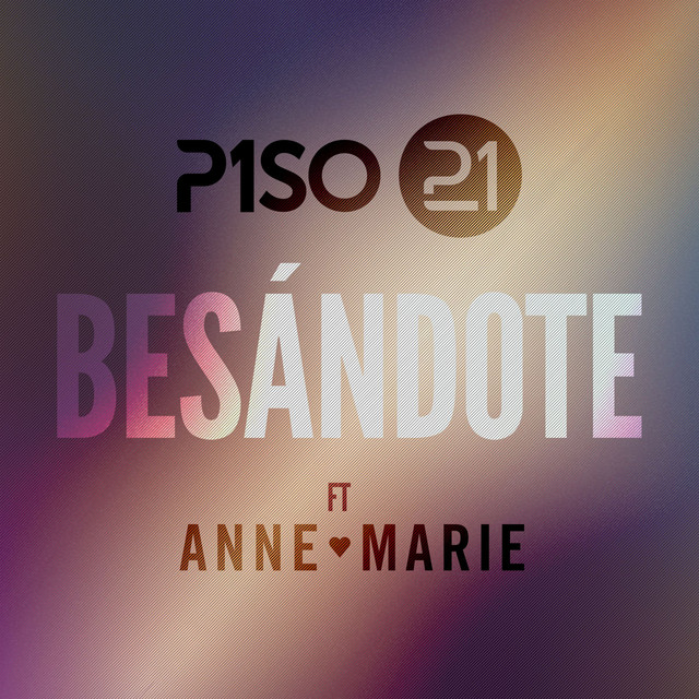 Bes ndote feat anne marie remix by piso 21 on spotify for Piso 21 besandote