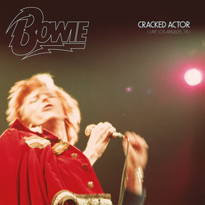 Cracked Actor (Live Los Angeles '74)