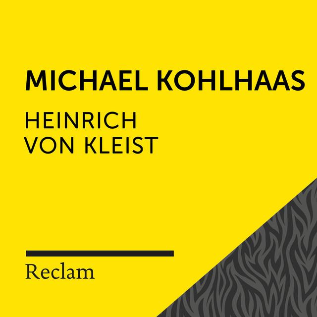 Kleist: Michael Kohlhaas (Reclam Hörbuch)