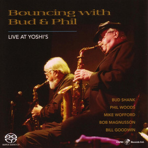 Bouncing with Bud and Phil: Live at Yoshi's album