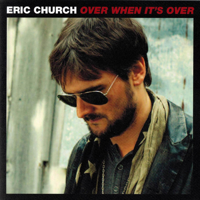 Eric Church Over When It's Over album cover