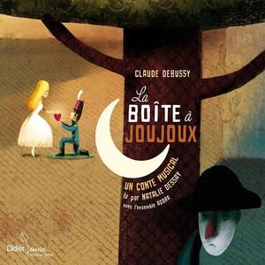 Claude Debussy: La boîte à joujoux