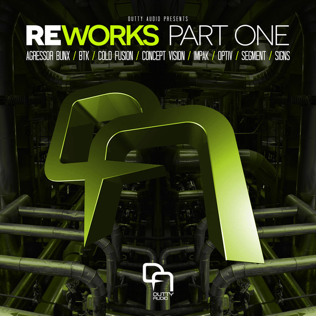 Reworks Part One