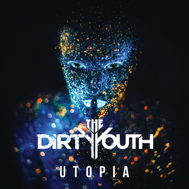 Album cover for Utopia by The Dirty Youth