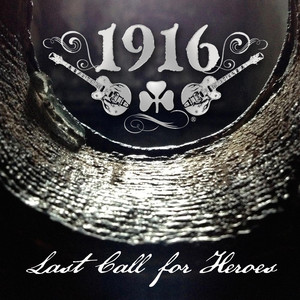 Last Call for Heroes - 1916