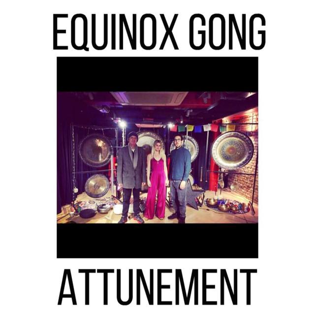 Equinox Gong Attunement