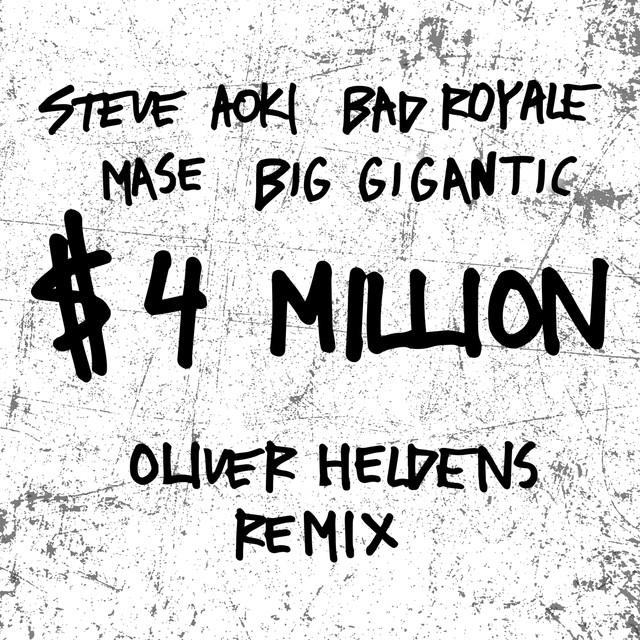 $4,000,000 (feat. Ma$e & Big Gigantic) [Oliver Heldens Remix]