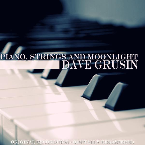 Dave Grusin Piano, Strings and Moonlight (Original Album) album cover