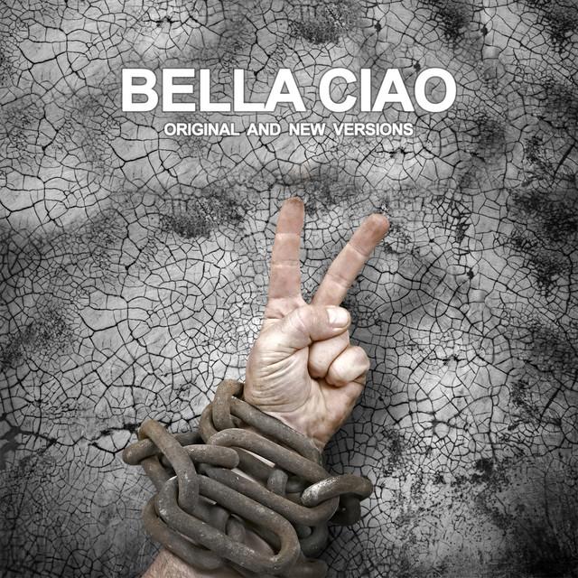 Bella ciao (Original and new versions)