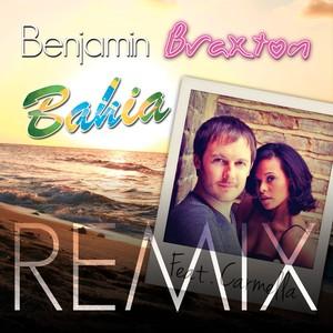 Benjamin Braxton, Carmella, Swindlers Bahia (Swindlers Cut Remix) [feat. Carmella] cover