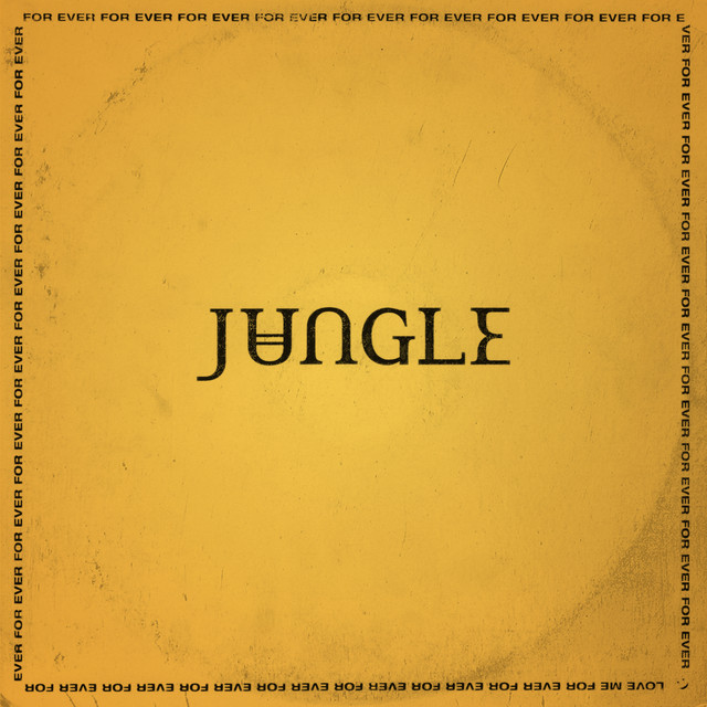 for ever by jungle on spotify
