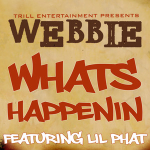 Webbie, Lil' Phat Whats Happenin cover