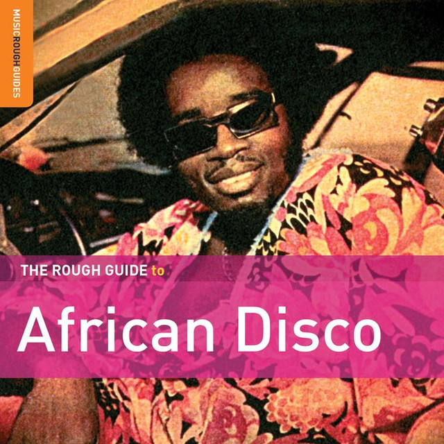 Rough Guide To African Disco