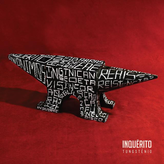 Album cover for Tungstênio by Inquérito