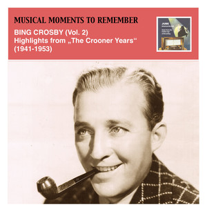 The Bing Crosby Years