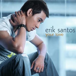 Your Love - Erik Santos