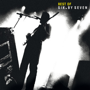 Best of Six By Seven album