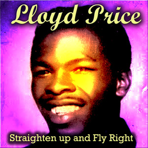 Straighten up and Fly Right album