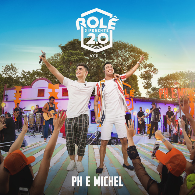 Album cover for Rolê Diferente 2.0 (Ao Vivo Em Goiânia / 2019 / Vol. 1) by PH e Michel