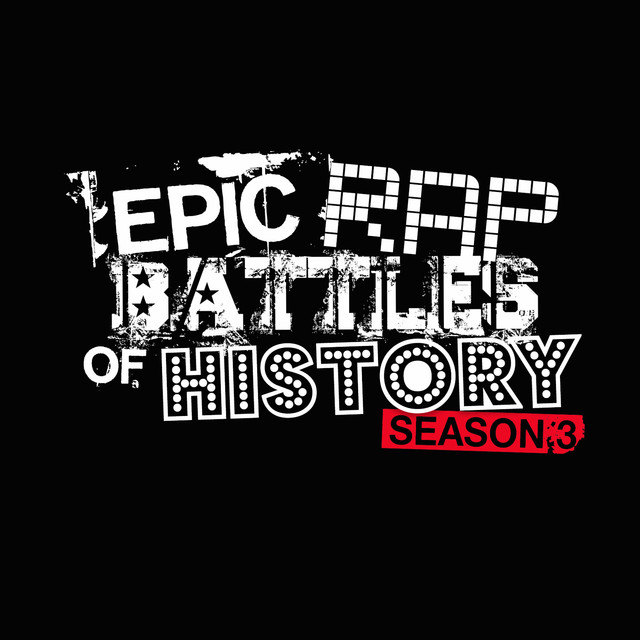Epic Rap Battles of History ‎– Season 3