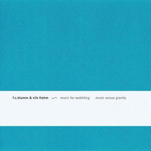 Music for Wobbling Music Versus Gravity album