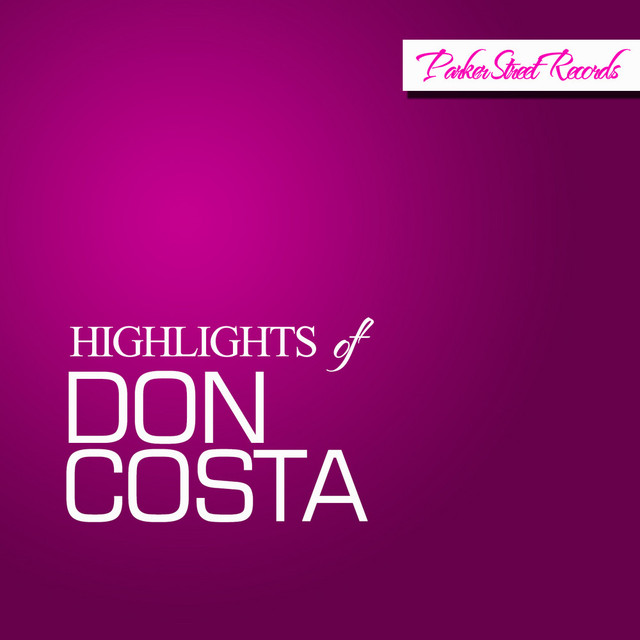 Highlights Of Don Costa