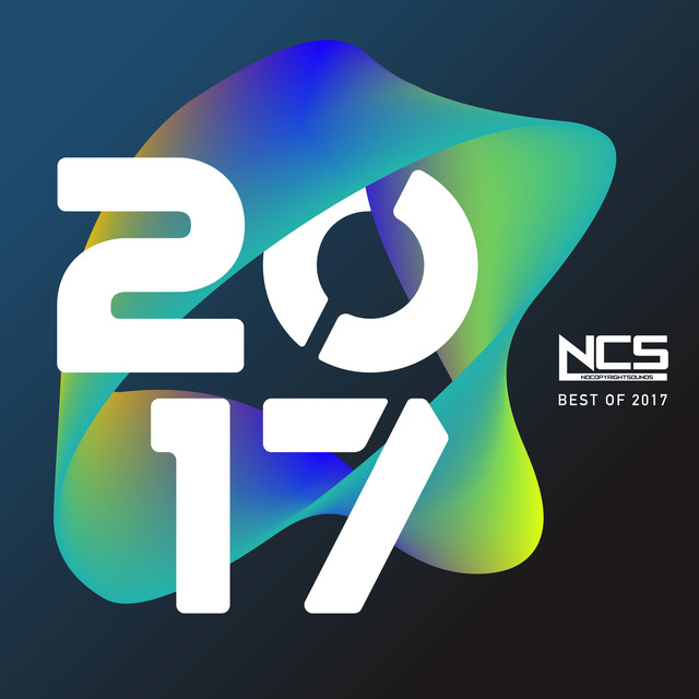 Album cover for NCS: The Best of 2017 by Various Artists