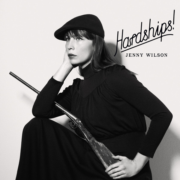 Album cover for Hardships! by Jenny Wilson