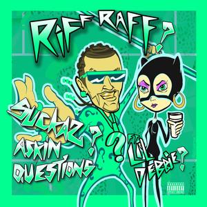 Riff Raff, Lil Debbie Suckas ASKiN QUESTiONS (feat. LiL DEBBiE) cover