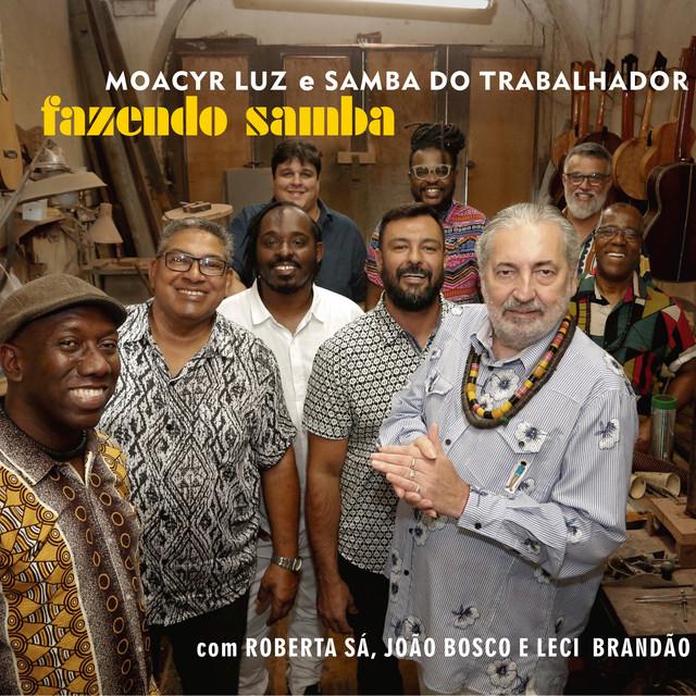 Album cover for Fazendo Samba by Moacyr Luz e Samba do Trabalhador
